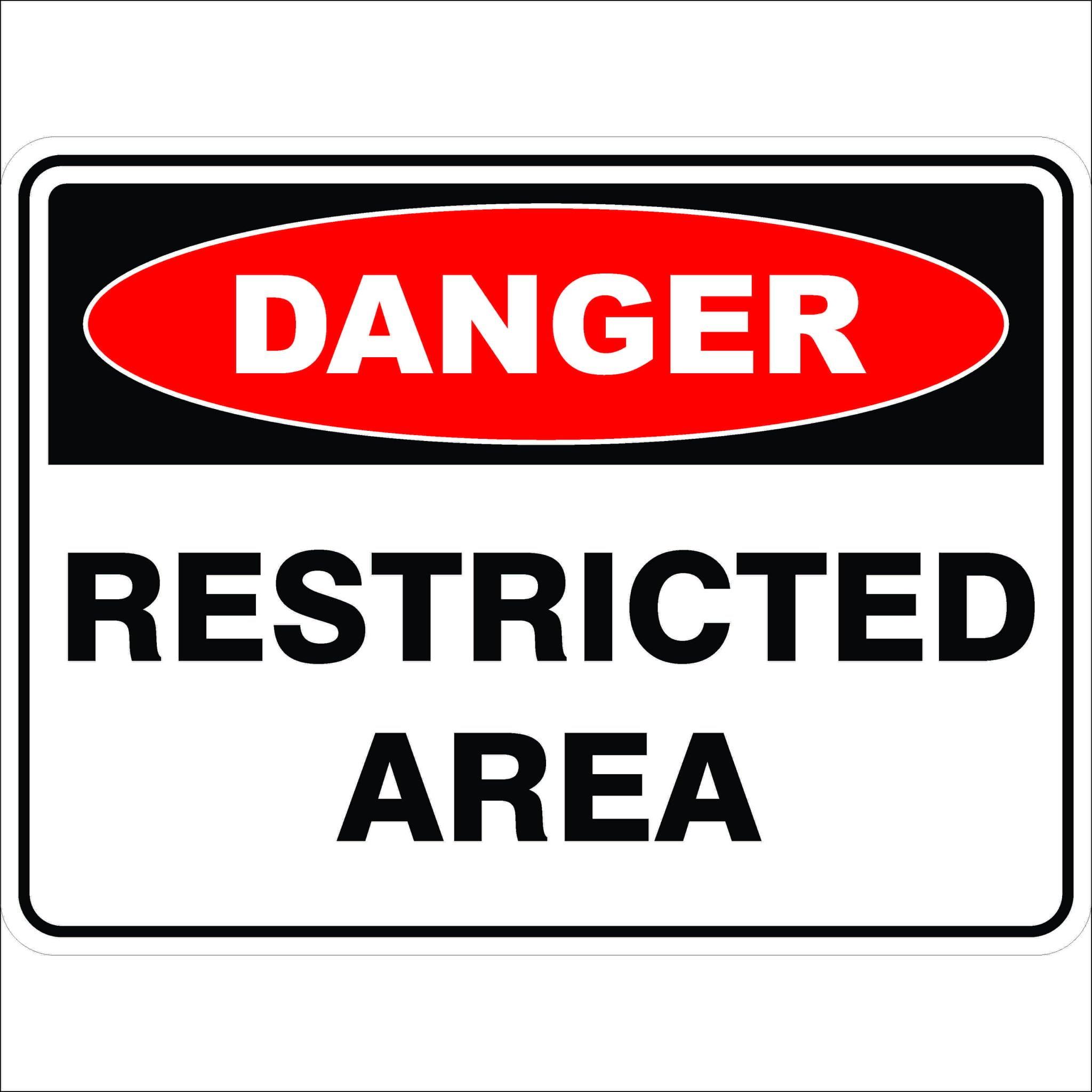 Danger Signs RESTRICTED AREA