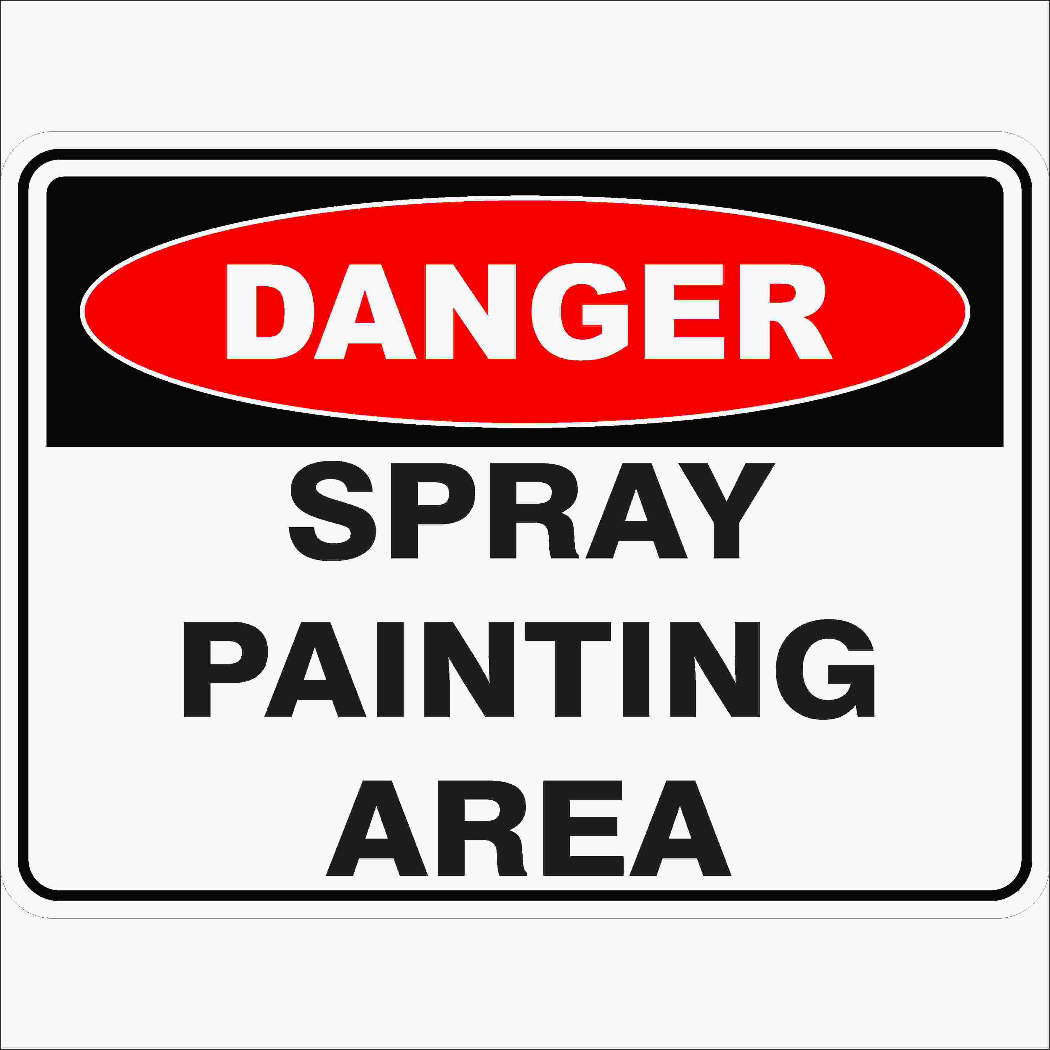Danger Signs SPRAY PAINTING AREA