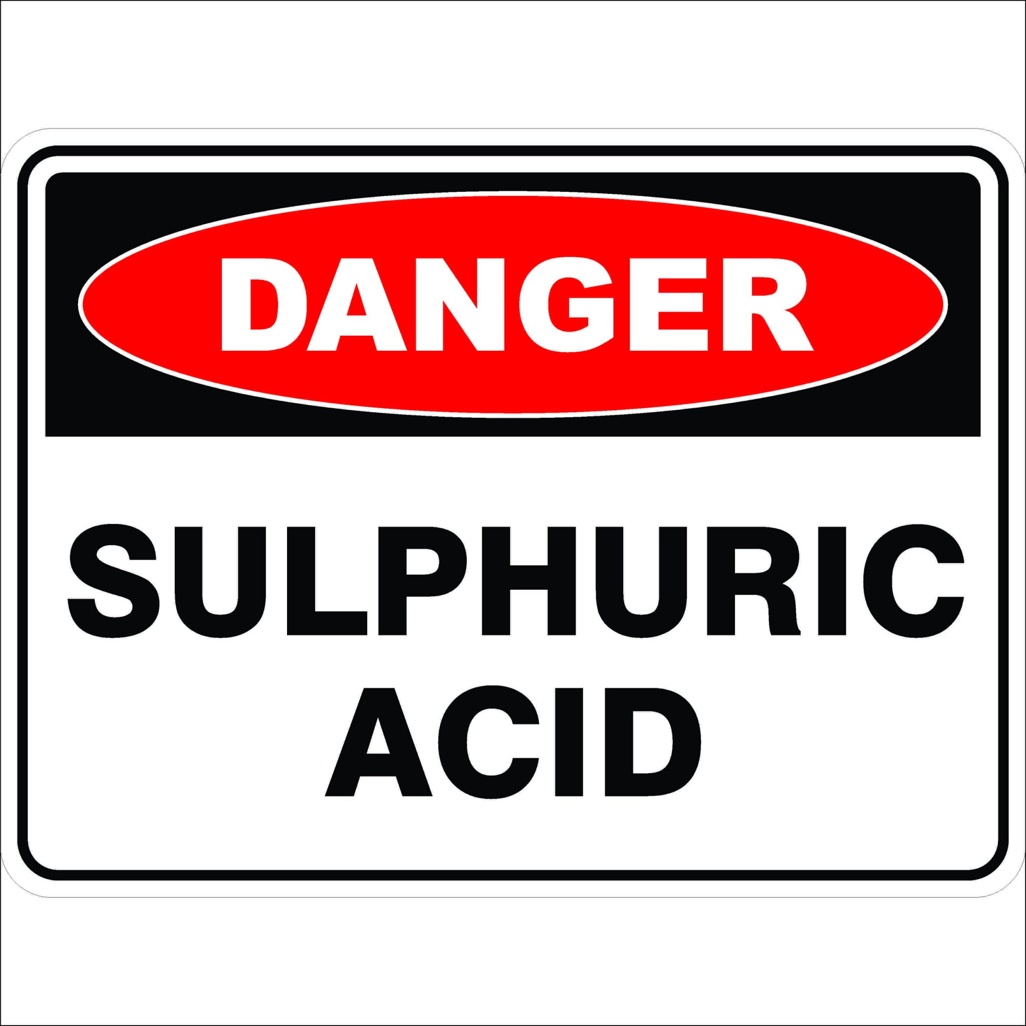 Danger Signs SULPHURIC ACID