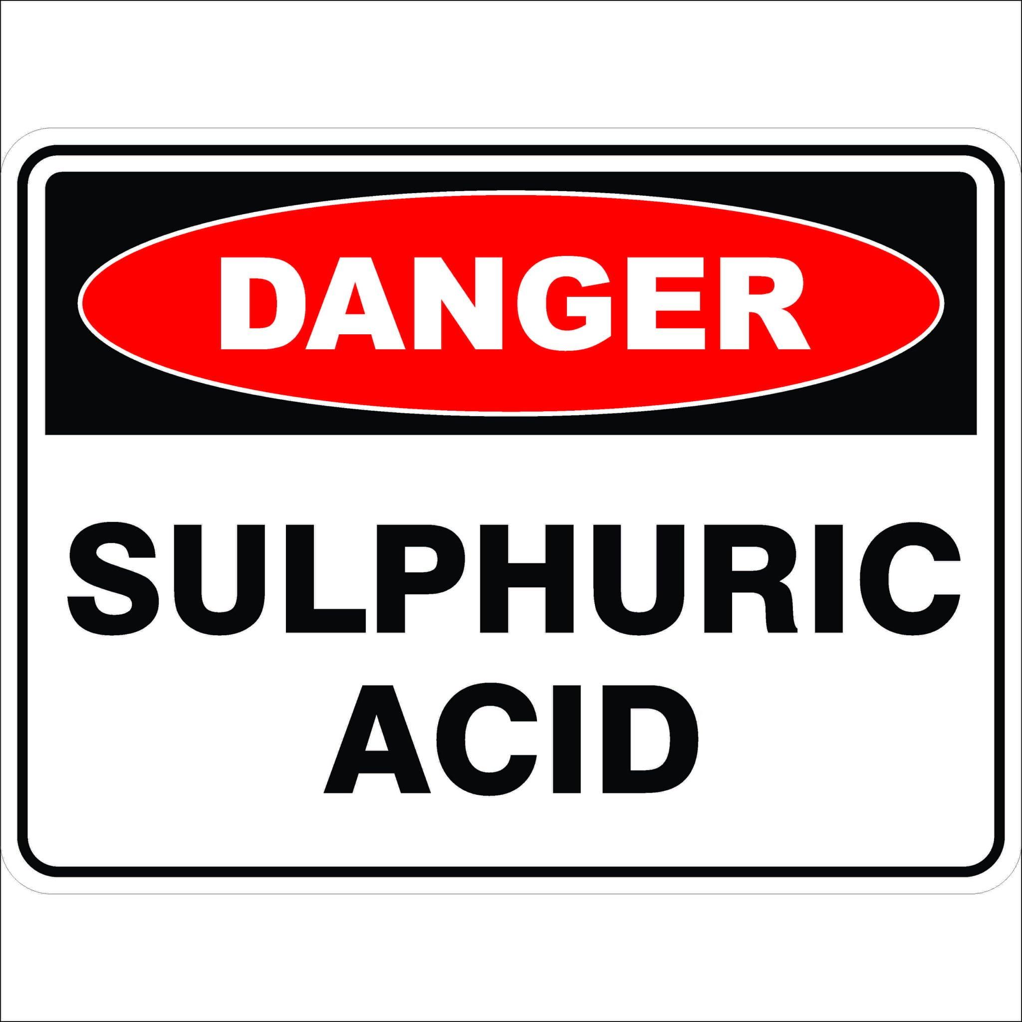 Danger Signs SULPHURIC ACID