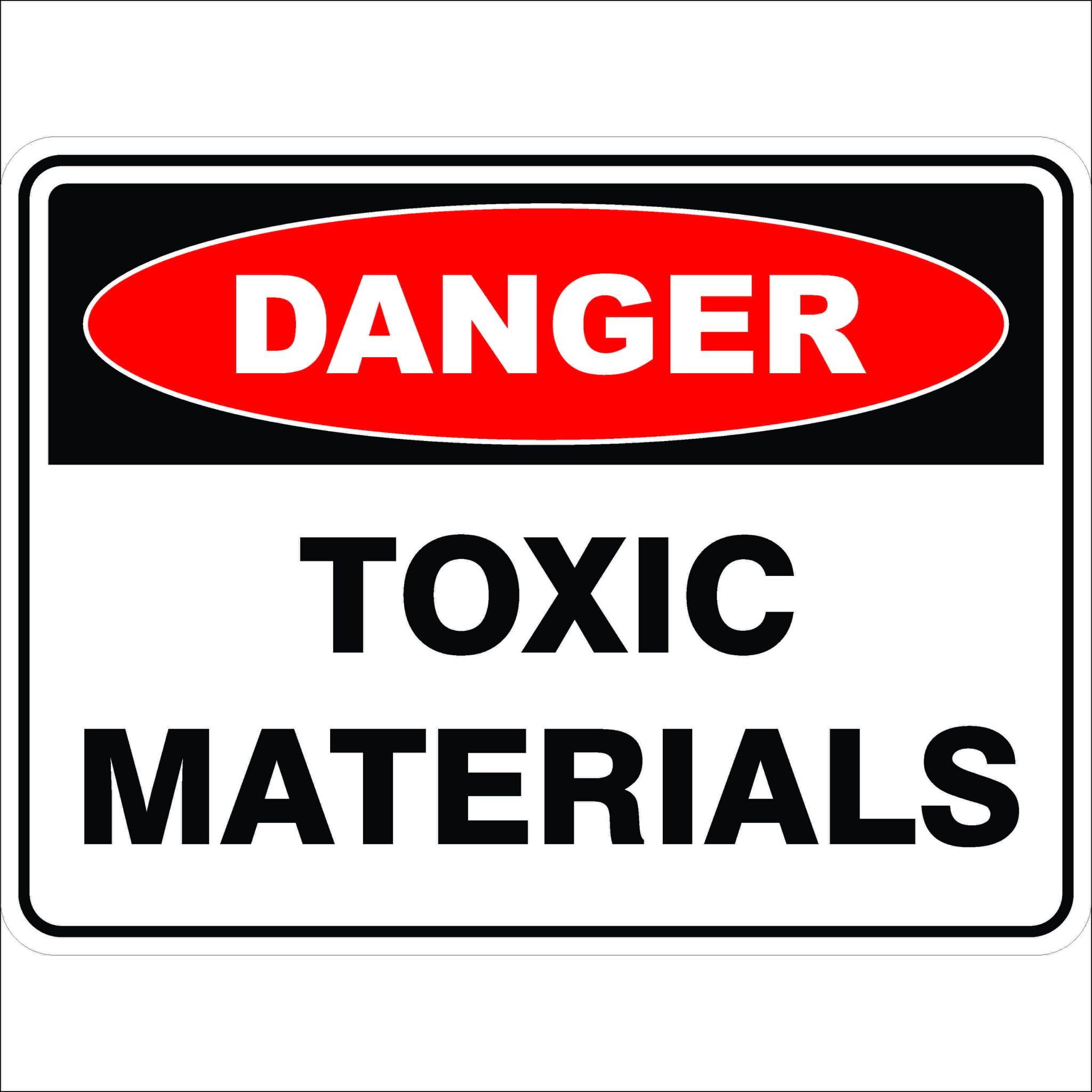 Danger Signs TOXIC MATERIALS
