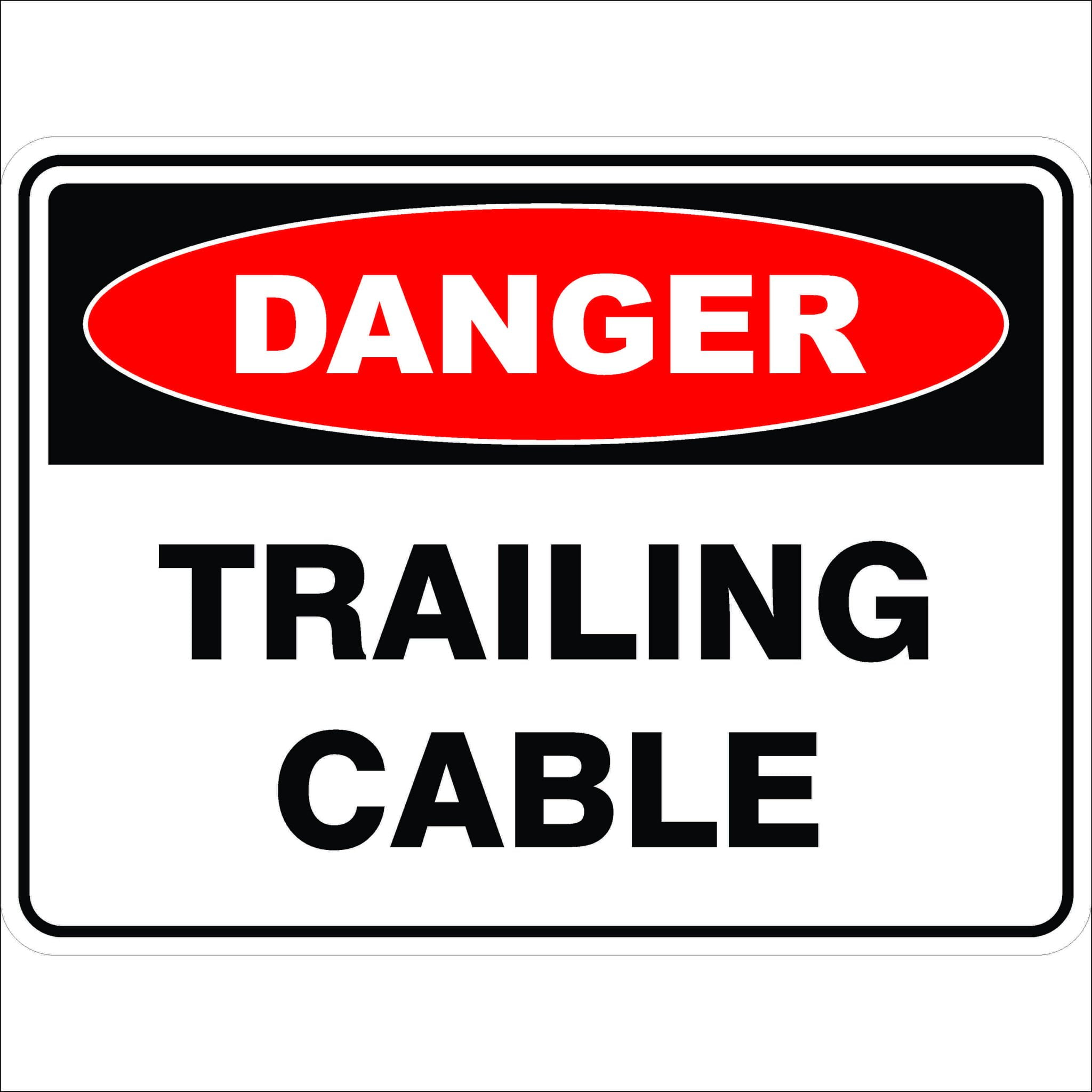 Danger Signs TRAILING CABLE