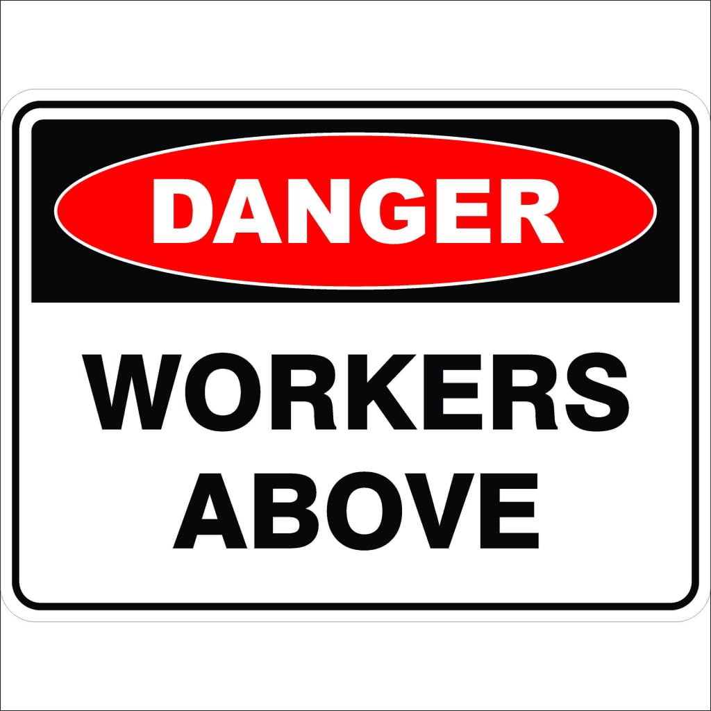 Workers Above Discount Safety Signs Australia