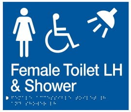 Braille Signs Female Accessible Toilet Left Hand & Shower Sign FDTSLH-BLUE