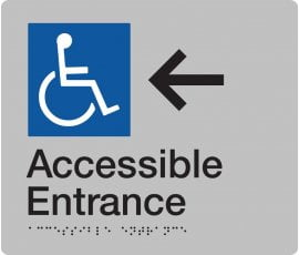 Braille Signs Accessible Entrance Left Sign AE-LEFT-SILVER