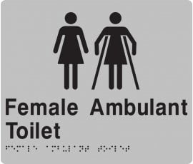 Braille Signs Female Toilet & Female Ambulant Toilet Sign F/FAT-SILVER