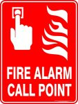 Fire Safety Signs FIRE ALARM CALL POINT