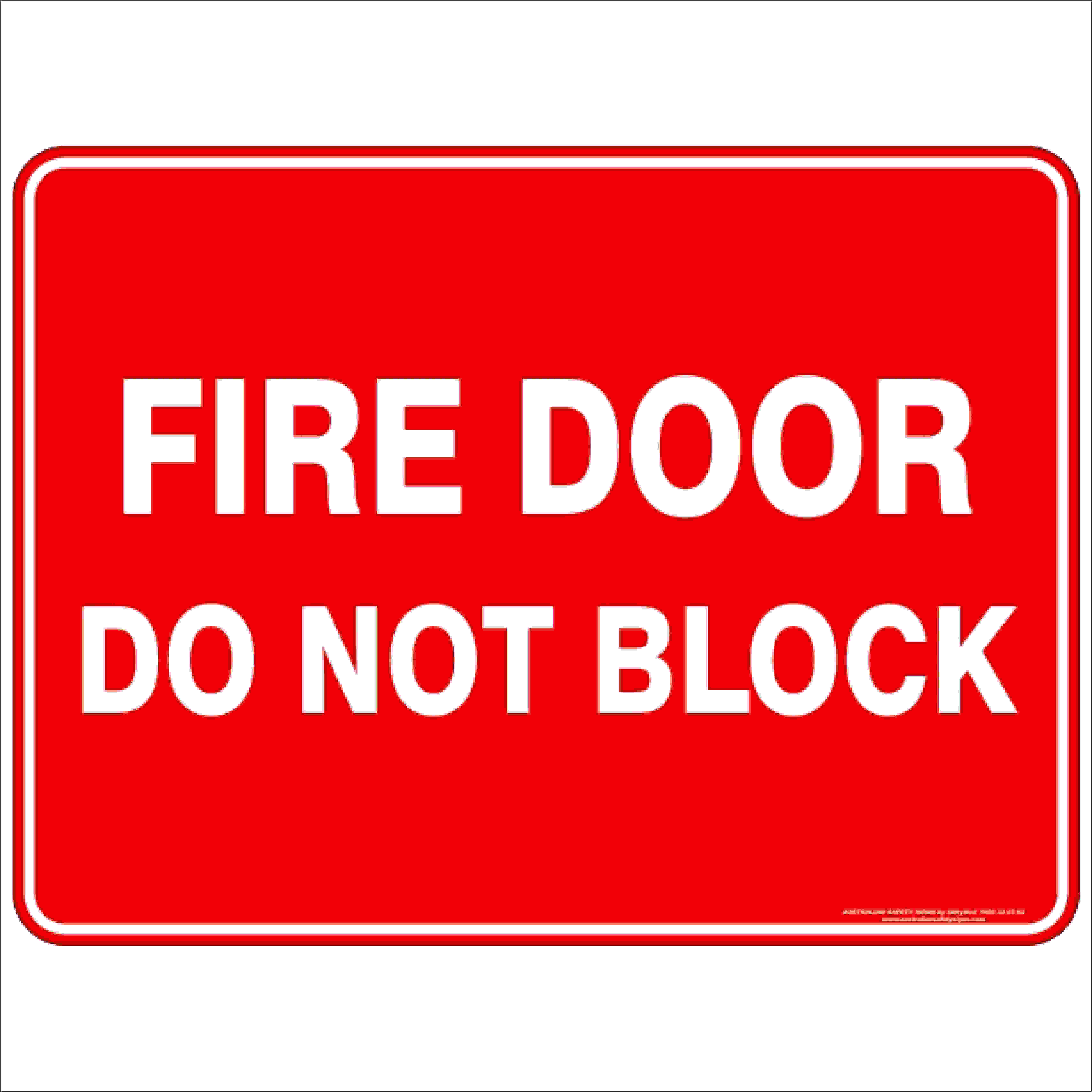 Fire Safety Signs FIRE DOOR DO NOT BLOCK