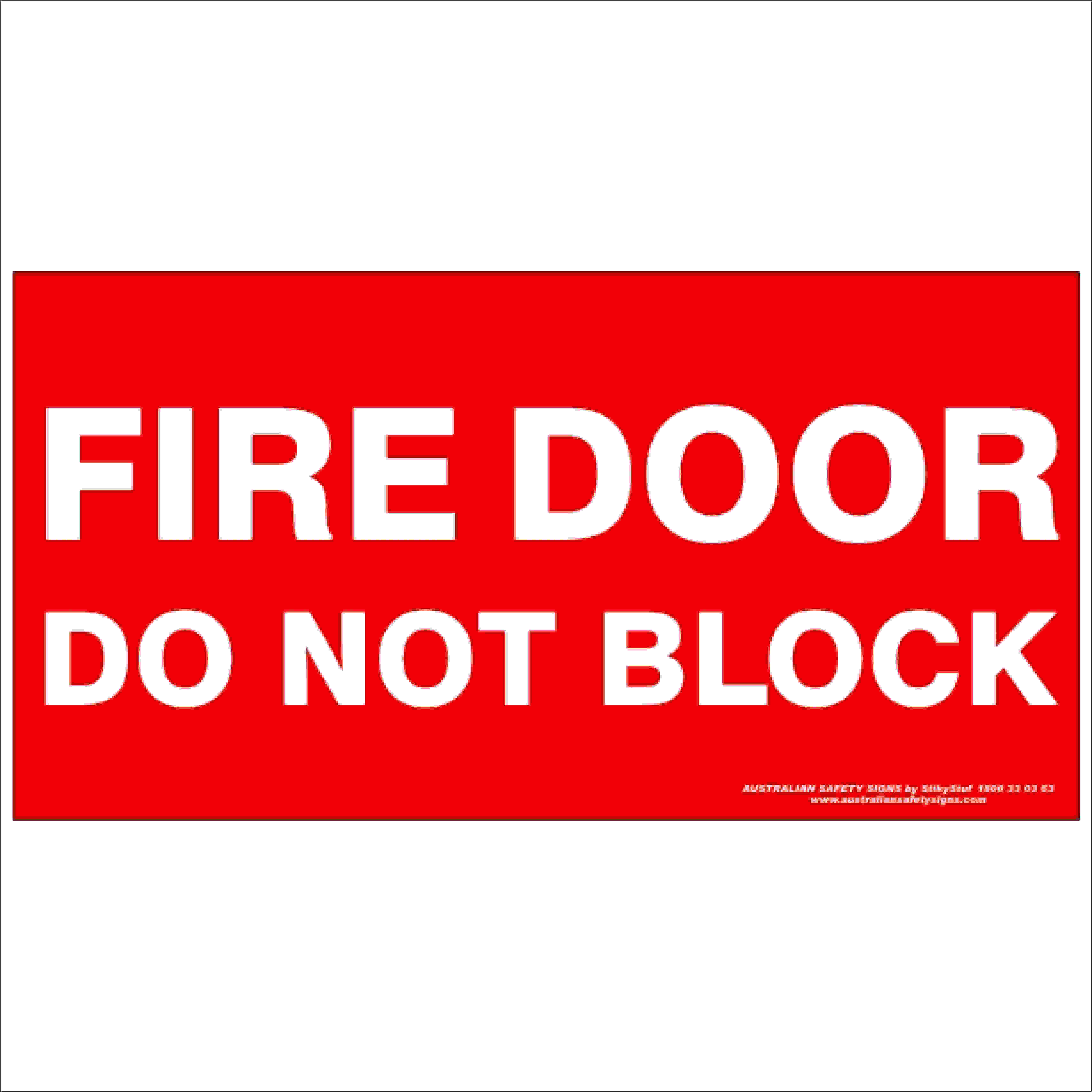 Fire Safety Signs FIRE DOOR DO NOT BLOCK 350