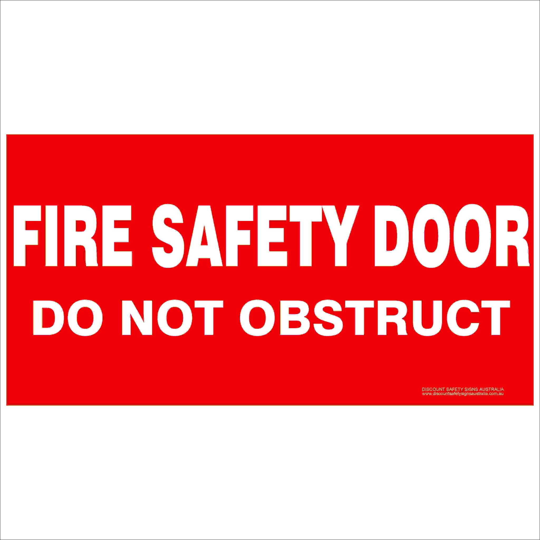 Fire Safety Signs FIRE SAFETY DOOR DO NOT OBSTRUCT 350