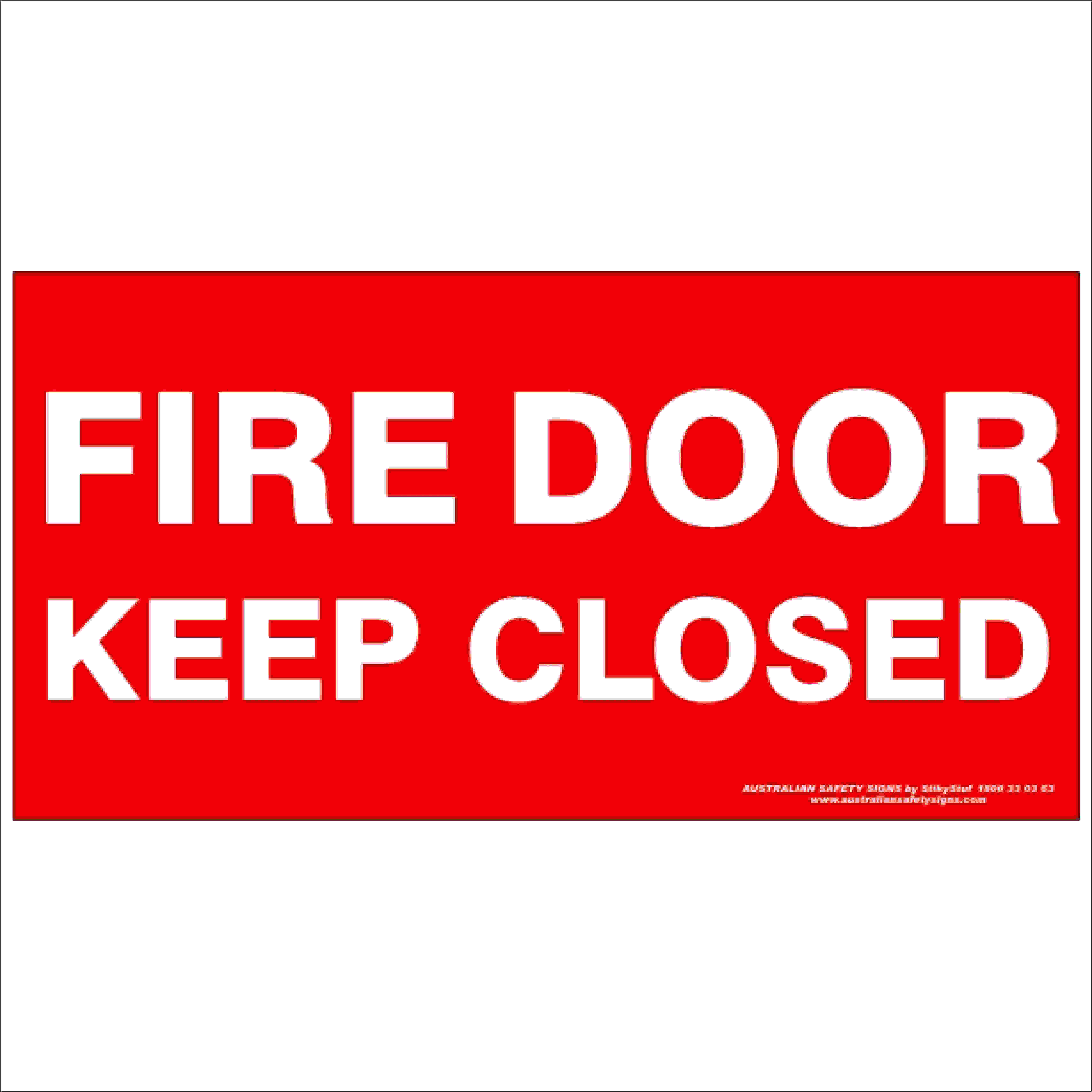Fire Safety Signs FIRE DOOR KEEP CLOSED 350