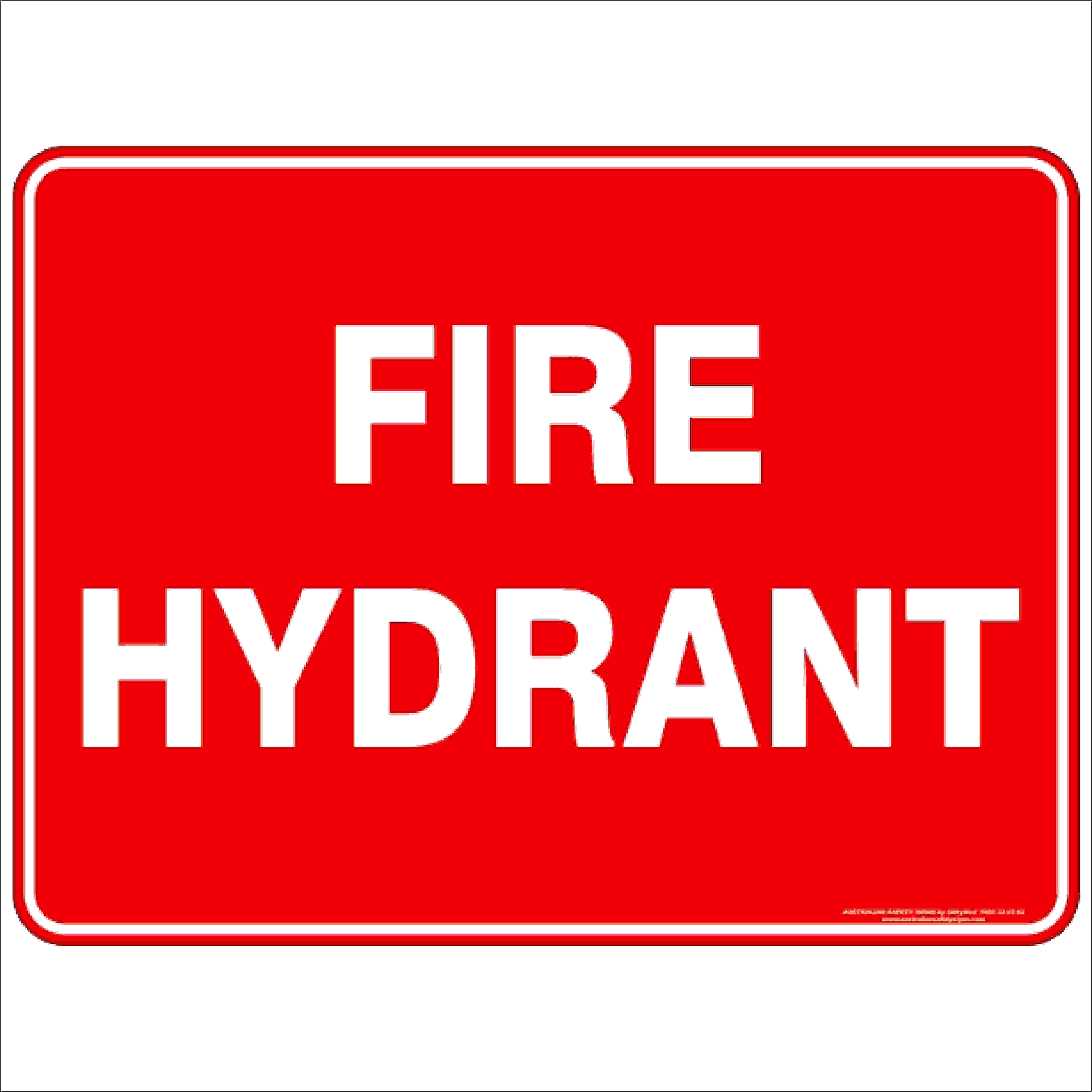 Fire Safety Signs FIRE HYDRANT TEXT