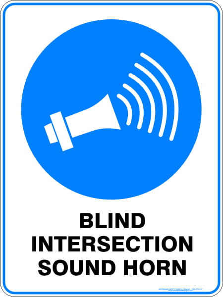 Mandatory Signs BLIND INTERSECTION SOUND HORN