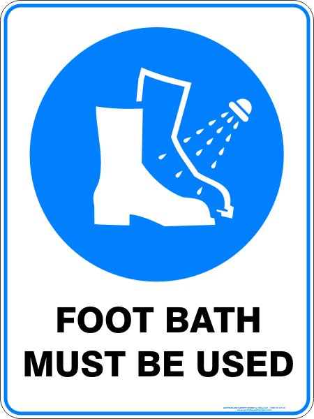 Mandatory Signs FOOT BATH MUST BE USED