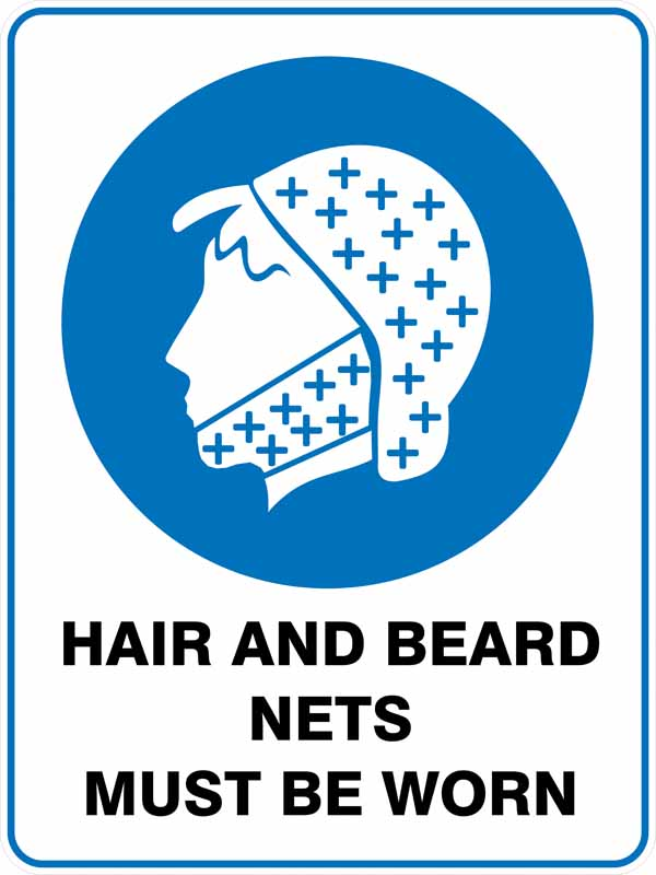 Hair And Beard Nets Must Be Worn Discount Safety Signs