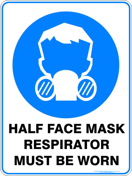 Mandatory Signs HALF FACE MASK RESPIRATOR MUST BE WORN