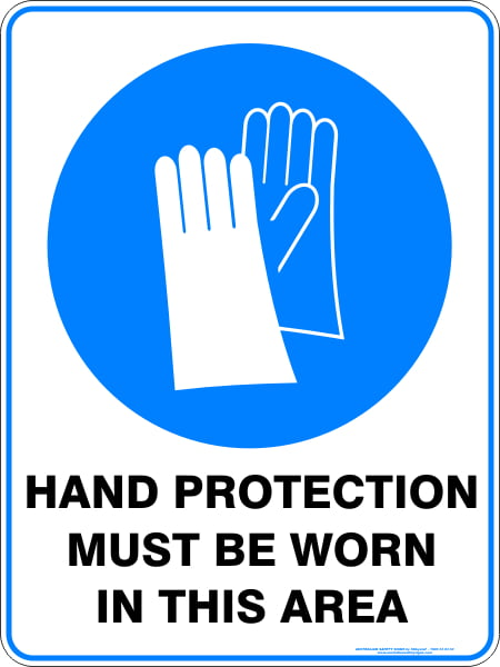 Mandatory Signs HAND PROTECTION MUST BE WORN