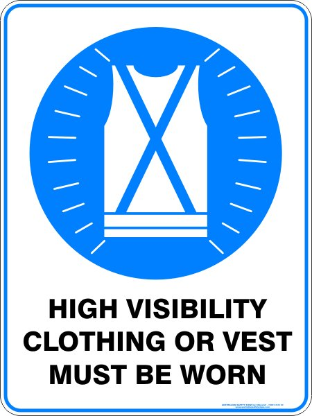 Mandatory Signs HIGH VISIBILITY CLOTHING OR VEST MUST BE WORN