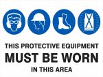 Multi-Condition PPE Signs MULTIPLE CONDITION - IN THIS AREA
