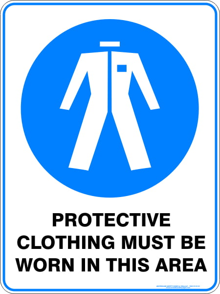 Mandatory Signs PROTECTIVE CLOTHING MUST BE WORN