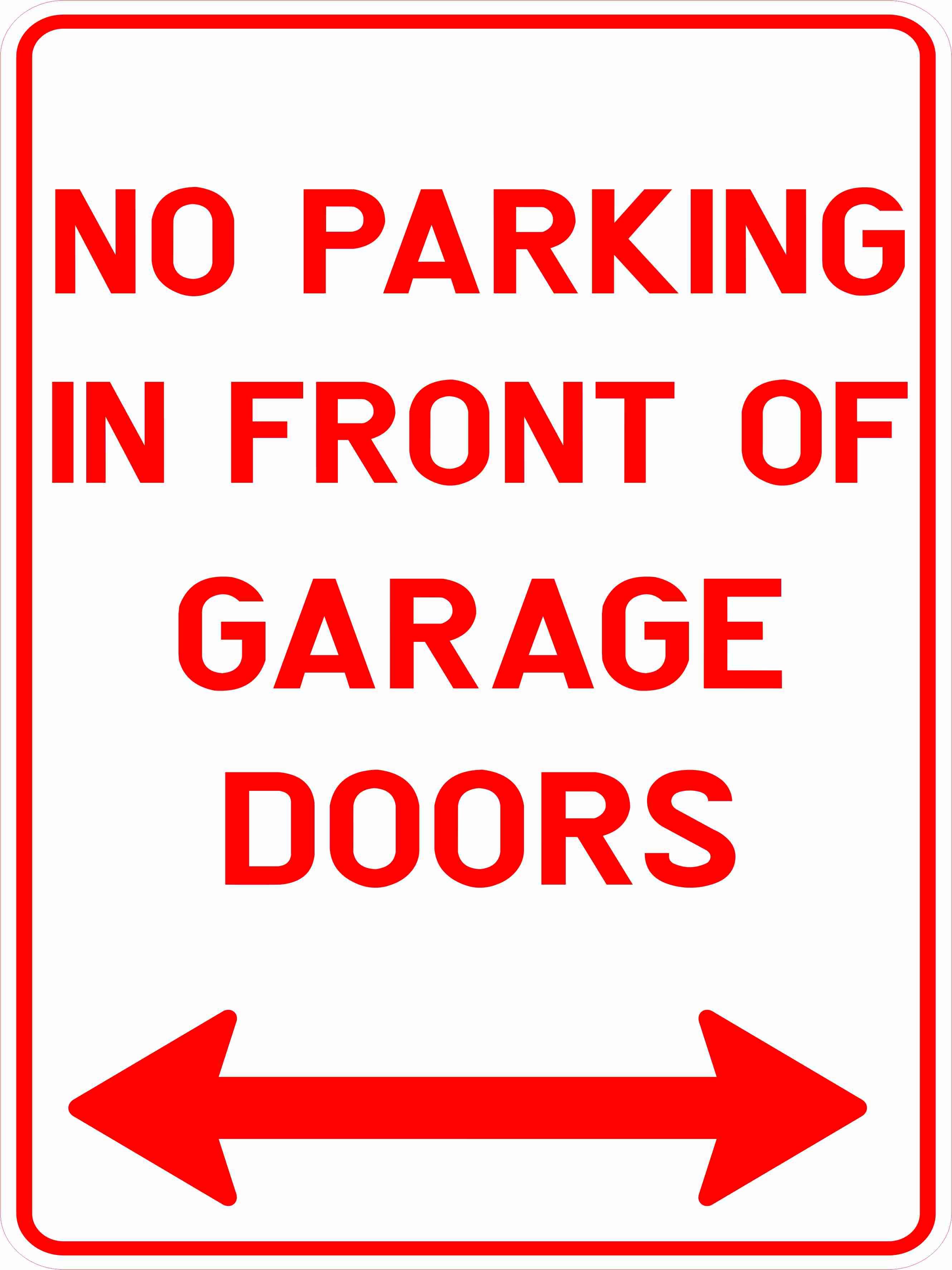 Parking Signs NO PARKING IN FRONT OF GARAGE DOORS