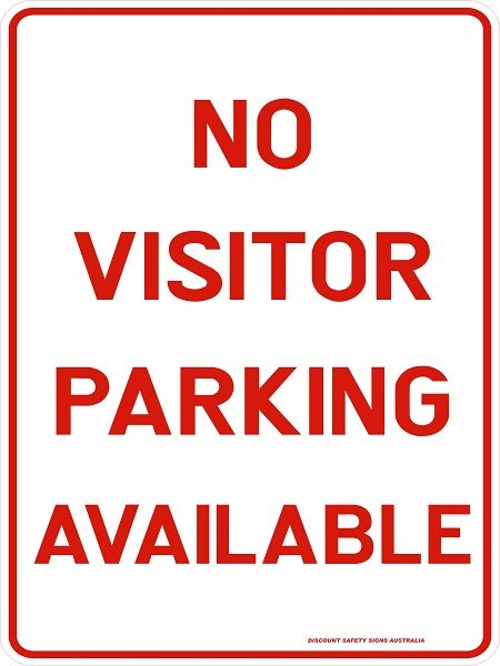Parking Signs NO VISITOR PARKING AVAILABLE
