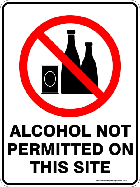 Construction Site Signs ALCOHOL NOT PERMITTED ON THIS SITE