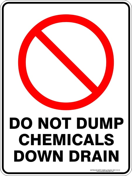 Prohibition Signs DO NOT DUMP CHEMICALS DOWN DRAIN
