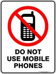 Prohibition Signs DO NOT USE MOBILE PHONES