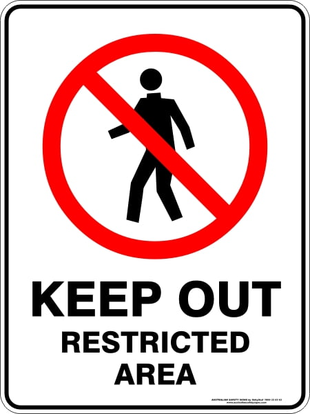 Prohibition Signs KEEP OUT RESTRICTED AREA
