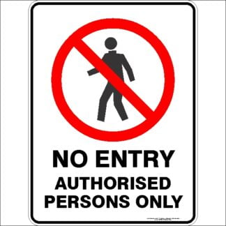prohibition_NO_ENTRY_AUTHORISED_PERSONS_ONLY
