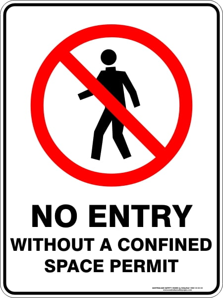 Prohibition Signs NO ENTRY WITHOUT A CONFINED SPACE PERMIT