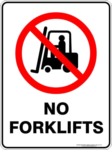 Prohibition Signs NO FORKLIFTS