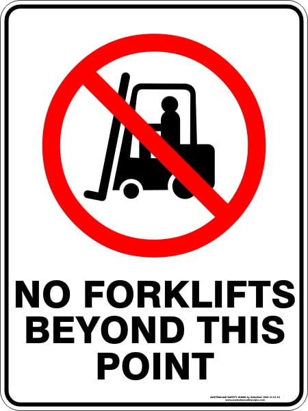Prohibition Signs NO FORKLIFTS BEYOND THIS POINT