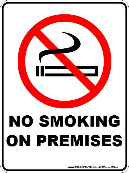 Prohibition Signs NO SMOKING ON PREMISES
