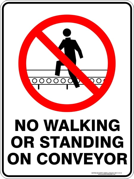 Prohibition Signs NO WALKING OR STANDING ON CONVEYOR