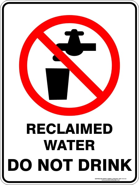 Prohibition Signs RECLAIMED WATER DO NOT DRINK