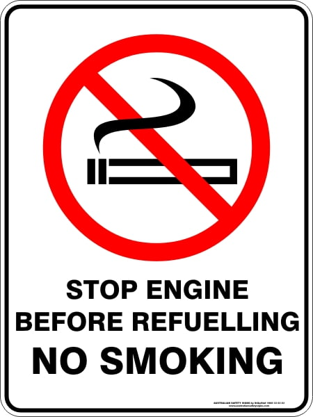 Prohibition Signs STOP ENGINE BEFORE REFUELLING NO SMOKING