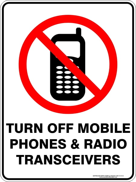 Prohibition Signs TURN OFF MOBILE PHONES & RADIO TRANSCEIVERS