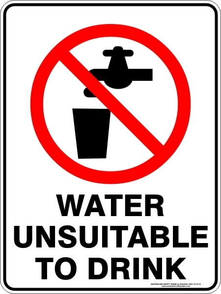 Prohibition Signs WATER UNSUITABLE TO DRINK