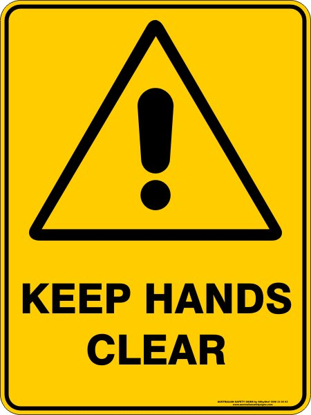 Warning Signs KEEP HANDS CLEAR
