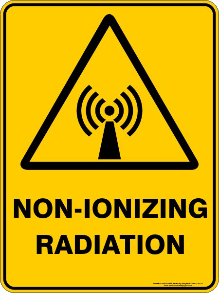 Warning Signs NON-IONIZING RADIATION