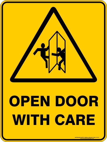 Warning Signs OPEN DOOR WITH CARE