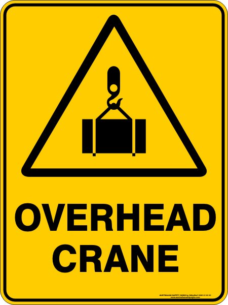 Warning Signs OVERHEAD CRANE