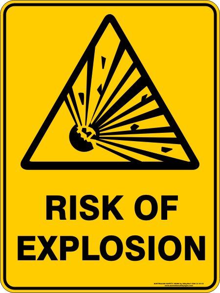 Warning Signs RISK OF EXPLOSION