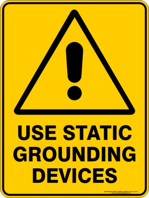 Warning Signs USE STATIC GROUNDING DEVICES